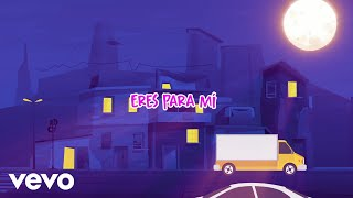 Sharlene, Big Soto - Eres Para Mí (Lyric Video)