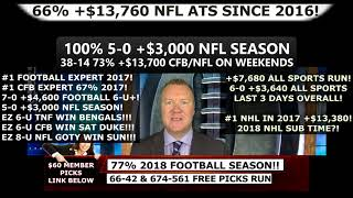 NFL MONDAY NIGHT FOOTBALL PICKS #MNF: 100% 5-0 +$3000 #NFLPICKS 2018 SEASON! (09/17/18)