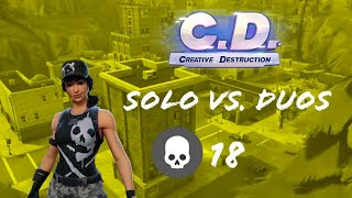 Carrying OG Myst Straight To The Win!! 18 Kill Solo Duos (Creative Destruction)