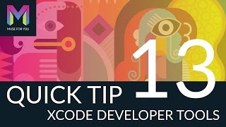Quick Tip #13 - XCode Developer Tools | Adobe Muse CC | Muse For You