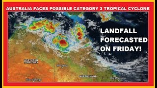 AUSTRALIA FACES POSSIBLE CAT 3 CYCLONE! LATEST UPDATES: NASA-JTWC-DARWIN-BOM (12/11/2018)