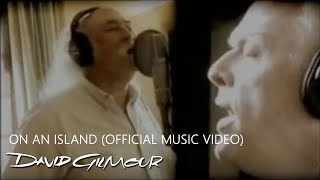 David Gilmour - On An Island (Official Music Video)