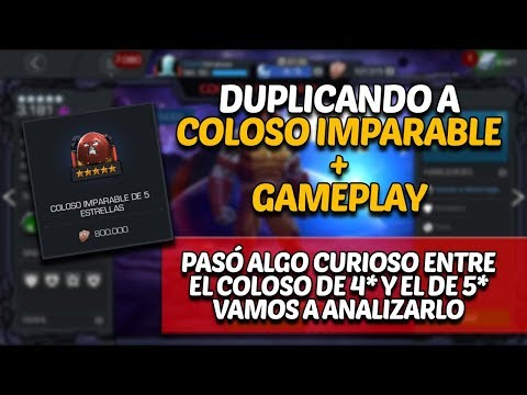 Coloso Imparable de 5 estrellas ¡DUPLICADO!!! Gameplay - Marvel Contest Of Champions