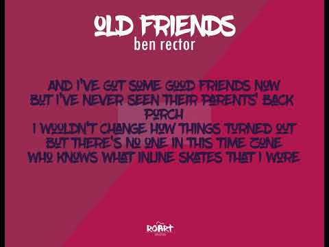 OLD FRIENDS - BEN RECTOR feat. EUROMAT