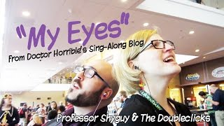 My Eyes (Doctor Horrible) - The Doubleclicks & Professor Shyguy - Chiptune version