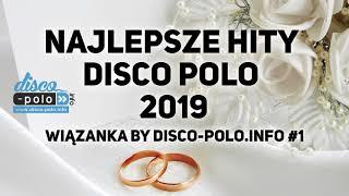 Najlepsze Hity Disco Polo 2019 - Wiązanka by Disco-Polo.info #1 (Disco-Polo.info)