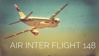 """FSX - """"An Indecent Descent"""" (Air Inter Flight 148)"""