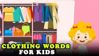 Clothing Words For Kids | What…