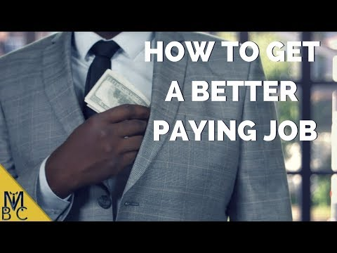 How to Get a Better Paying Job