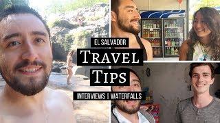 El Salvador Travel Tips   Interviewing New Friends!