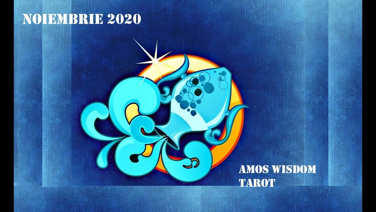 Tarot Horoscop - Varsator - Noiembrie 2020