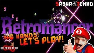Retromancer Gameplay (Chin & Mouse Only)