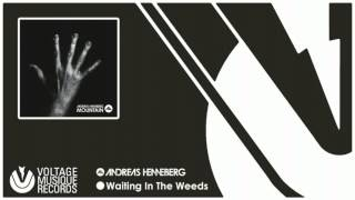 Andreas Henneberg - Waiting In The Weeds (Mountain - Album 2013) // Voltage Musique Official