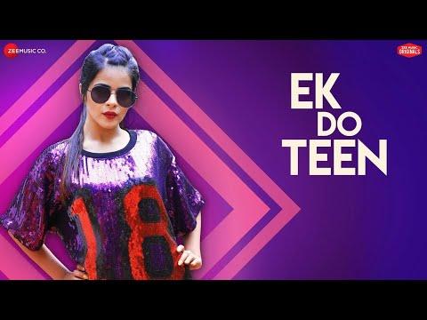 Ek Do Teen   Nikhita Gandhi   Aadil Khan & Jigyasa   Raees & Zain - Sam  Kumaar  Zee Music Originals