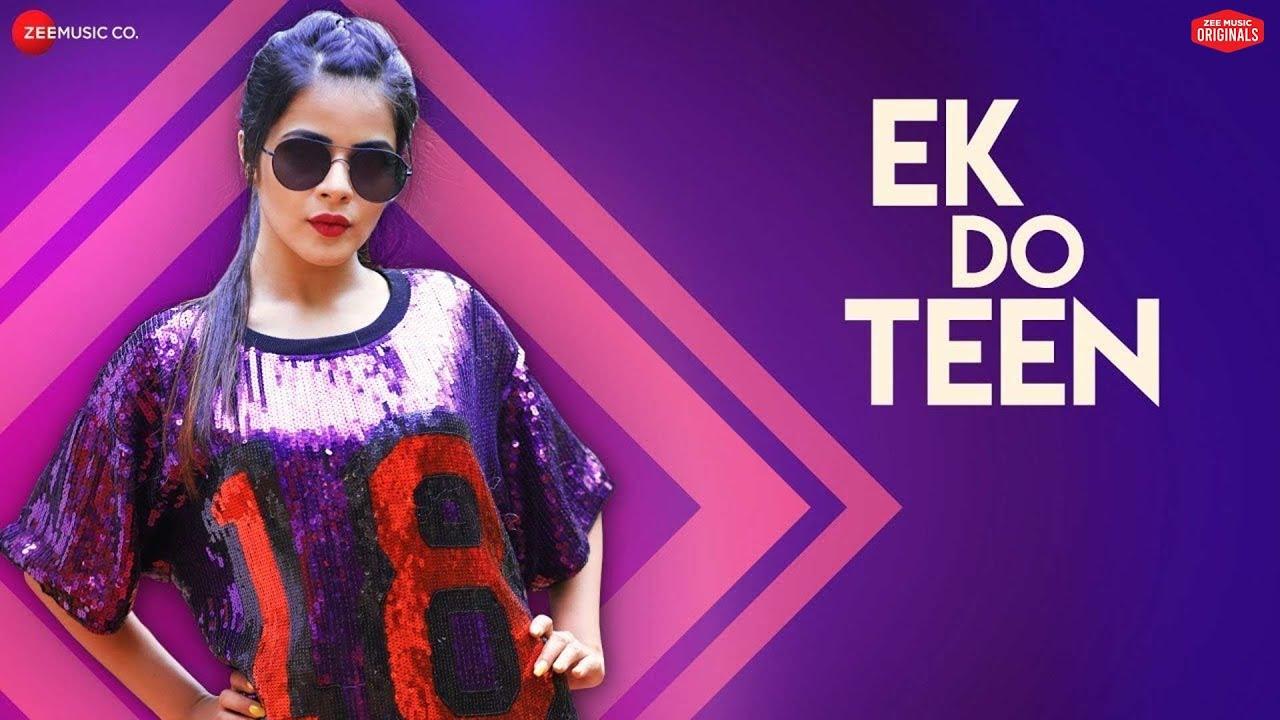 Download Ek Do Teen   Nikhita Gandhi   Aadil Khan & Jigyasa   Raees & Zain - Sam  Kumaar  Zee Music Originals