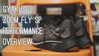 Nike Gyakusou Zoom Fly SP Performance Overview