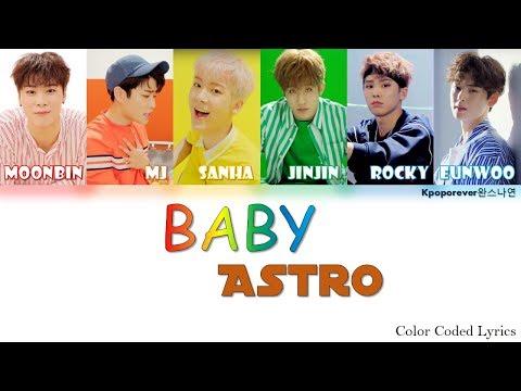 Astro (아스트로) - Baby (Han Rom Eng Color Coded Lyrics)