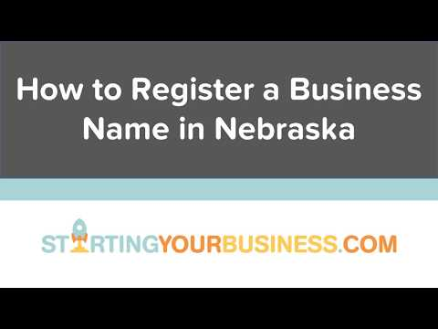 How to Register a Business Name in Nebraska - Starting a Bus