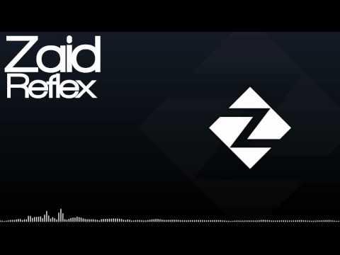 Zaid - Reflex [Electronic] (Free Download in description!)
