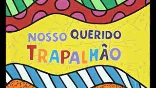 Nosso Querido Trapalhão - Renato Aragão