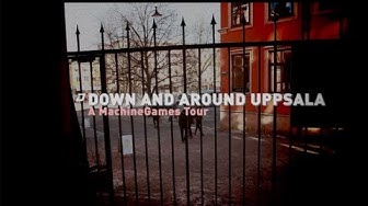 Down and Around Uppsala: A Machine Games Tour