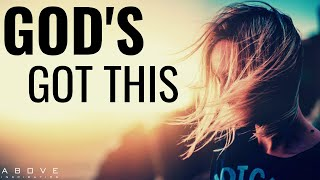 DON'T WORRY GOD'S GΟT THIS | Trust God Is In Control - Inspirational & Motivational Video