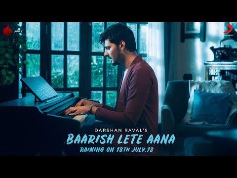 Baarish Lete Aana   Teaser  Darshan Raval  Indie Music Label  Sony Music India