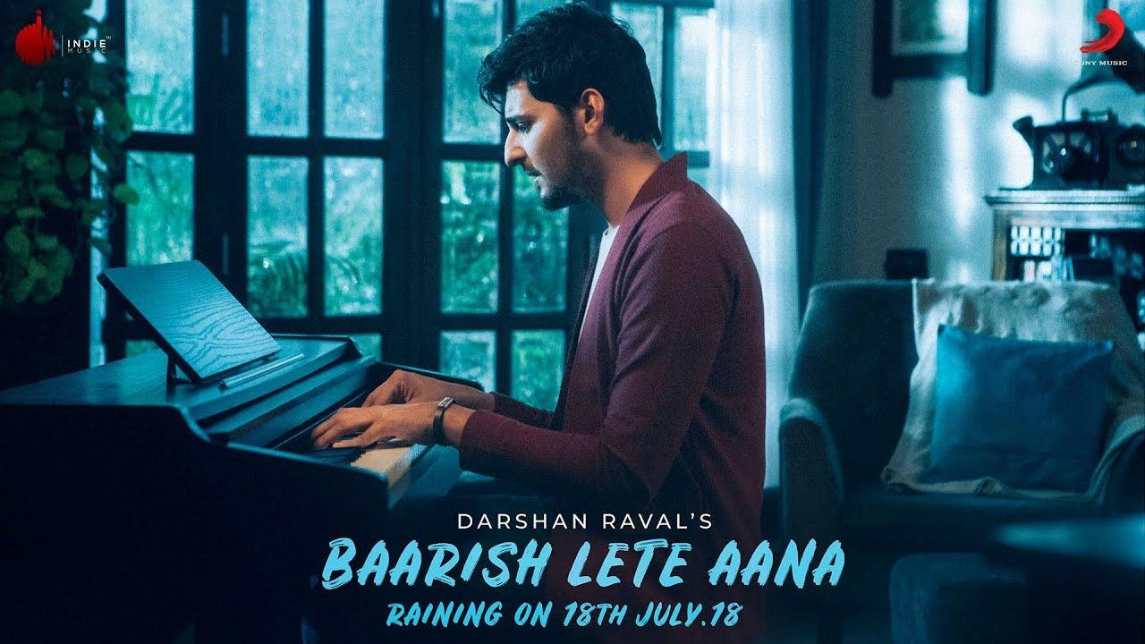 Baarish Lete Aana - Official Teaser   Darshan Raval   Indie Music Label   Sony Music India