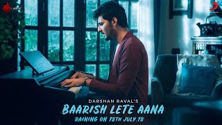 Baarish Lete Aana - Official Teaser | Darshan Raval | Indie Music Label | Sony Music India