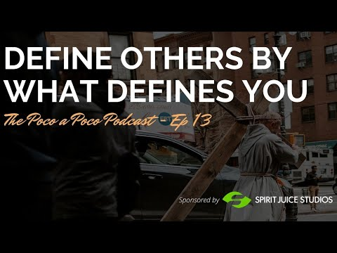 Define Others By What Defines You (Keeping Mercy In Your Definition and Defining)