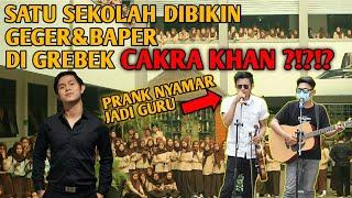 Gambar cover SATU SEKOLAH DI PRANK CAKRA KHAN ??!! NYAMAR JADI GURU !!! 1 SEKOLAH MENDADAK BAPER