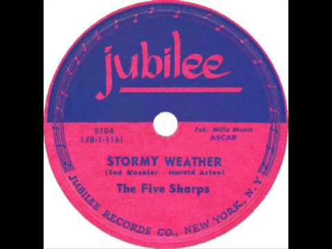 Five Sharps - Stormy Weather (RARE) (1952)
