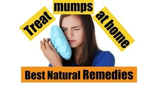 ✔ Best Natural Remedies for Mumps, Homemade Remedies for Mumps, how to cure mumps fast at home