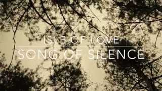 Isle of Love - Song of Silence