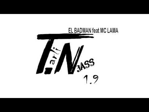 Tarli N3ass - El Badman X MC LAMA