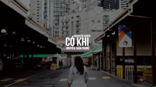 [Video Lyrics] Có Khi (Acoustic) - Nguyễn Tuấn Phong