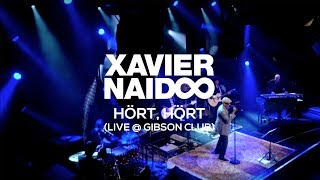 "Xavier Naidoo - ""Hört, Hört"" LIVE @ GIBSON Club Frankfurt"