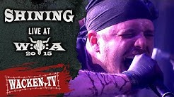 Shining - Full Show - Live at Wacken Open Air 2015