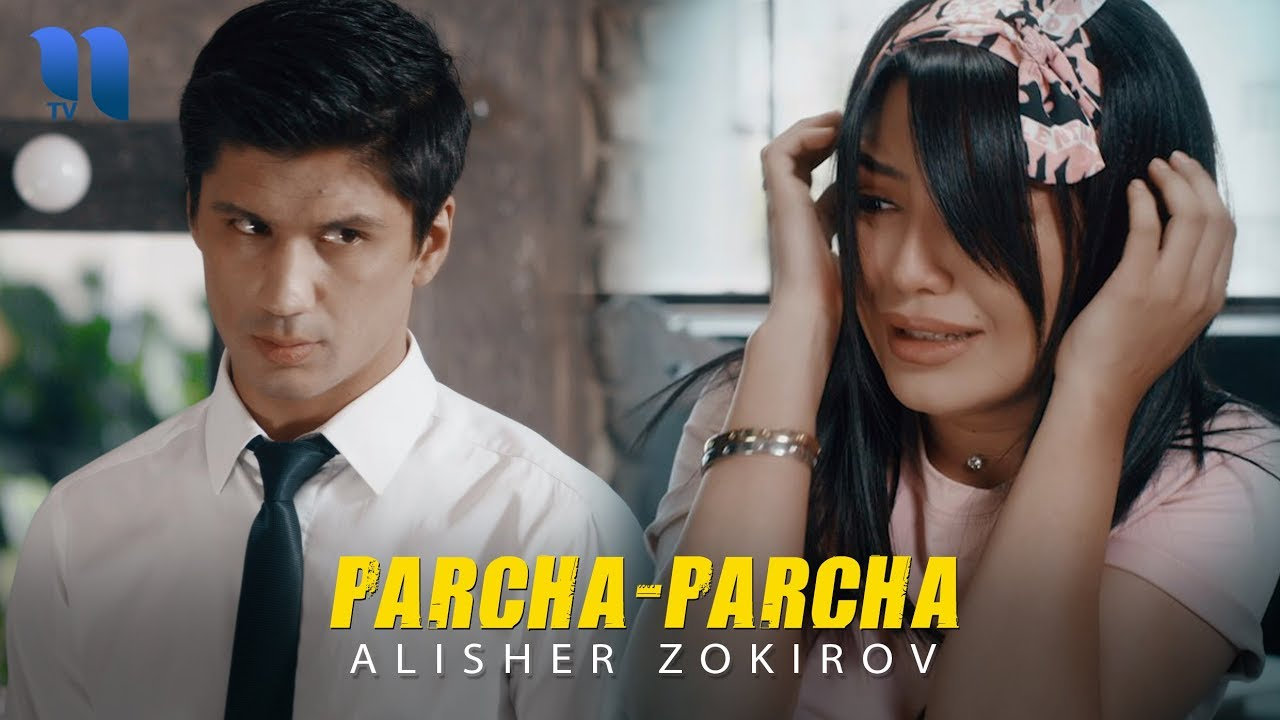 Alisher Zokirov — Parcha parcha | Алишер Зокиров — Парча-парча