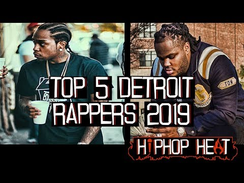 Top 5 Detroit Rappers 2019