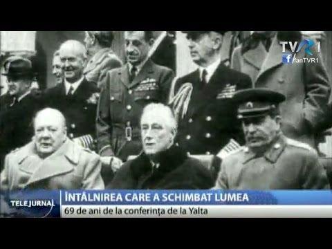 69 de ani de la conferinţa de la Yalta, întâlnirea care a schimbat lumea