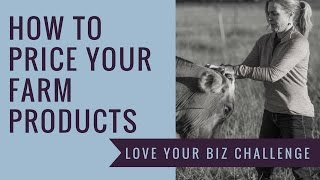 How to Price your Farm Products