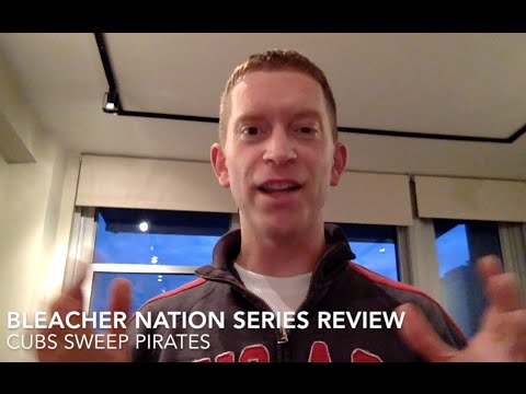 BN Series Review: Cubs Sweep Pirates! Let