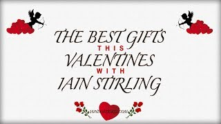 The Best Gifts this Valentines with Iain Stirling