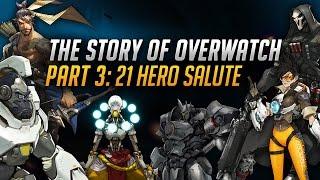 The Story of Overwatch: 21 Hero Salute