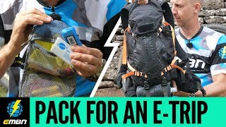 How To Pack For An E-Bike Adventure