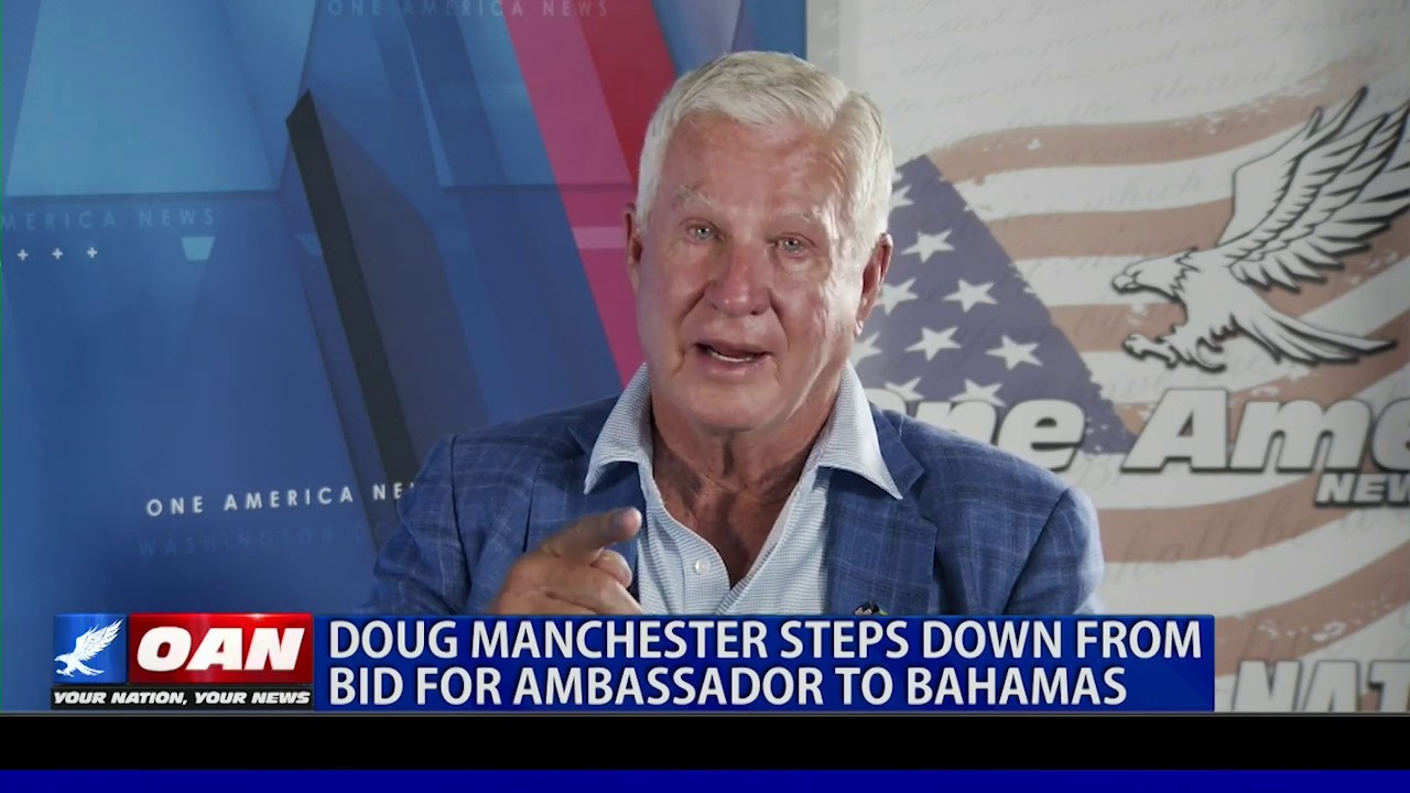 OAN Doug Manchester steps down from bid for ambassador to Bahamas