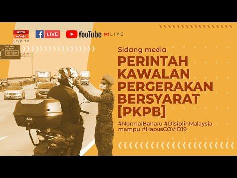 [ LANGSUNG ] Sidang media berhubung Perintah Kawalan Pergerakan Bersyarat (PKPB)