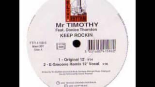 Mr Timothi Feat. Donica Thornton - Keep Rockin (E-Smoove Dub Mix )