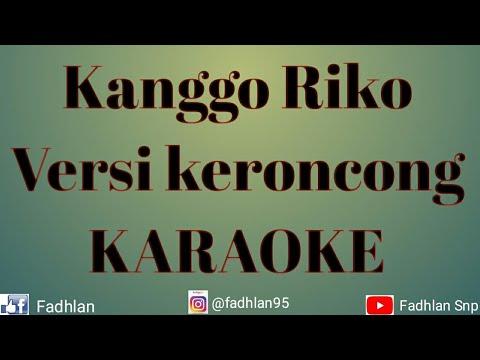 Kanggo Riko versi KERONCONG KARAOKE